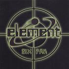Six Pak by Element (CD, Jan-2005, Element Entertainment)
