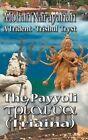 The Payyoli (Triaina): A Trident-Trishul Tryst by Mohan Narayanan (Hardback, 2013)