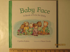 Baby Face : A Book of Love for Baby by Cynthia Rylant