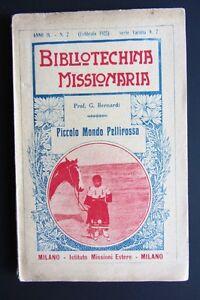 G-Bernardi-PICCOLO-MONDO-PELLIROSSA-Bibliotechina-Missionaria-1925-MISSIONI