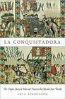 La Conquistadora: The Virgin Mary at War and Peace in the Old and New Worlds by Amy G. Remensnyder (Paperback, 2014)