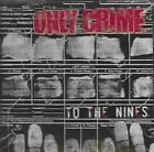 to The Nines 0751097068229 by Only Crime CD