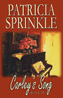 Carley's Song by Patricia Sprinkle (Paperback / softback, 2008)