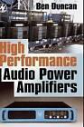 High Performance Audio Power Amplifiers by Ben Duncan, Ben Duncan Research (Hardback, 1996)