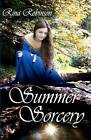 Summer Sorcery by Rina Robinson (Paperback / softback, 2011)