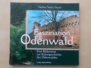 FASZINATION-ODENWALD-By-HERBERT-STEFAN-SEIPEL-GERMAN-TEXT