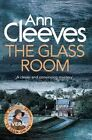 The Glass Room by Ann Cleeves (Paperback, 2016)