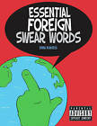 Essential Foreign Swear Words by Emma Burgess (Paperback, 2012)