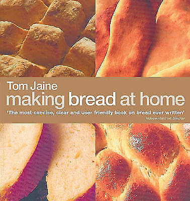 """""""AS NEW"""" Jaine, Tom, Making Bread at Home, Book"""