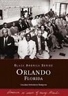 Orlando by Geraldine Fortenberry Thomspson, Geraldine Fortenberry Thompson (Paperback / softback, 2003)