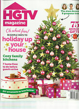 HGTV MAGAZINE,  DECEMBER, 2013  ( HOLIDAY UP YOUR HOUSE * OH WHAT FUN )