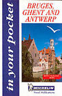 In Your Pocket Bruges, Ghent and Antwerp by Maps Michelin (Paperback, 1999)