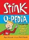 Stink-O-Pedia, Volume 1: Super Stink-Y Stuff from A to Zzzzz by Megan McDonald (Hardback, 2012)