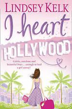 I Heart Hollywood, Lindsey Kelk, Book, New Paperback