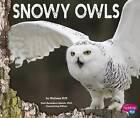 Snowy Owls by Melissa Hill (Hardback, 2015)