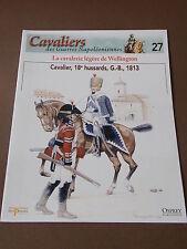 Fascicule N°27 Del Prado Soldat Guerre Napoléon Cavalier 18e Hussard G.-B. 1813