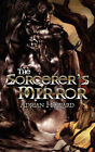 The Sorcerer's Mirror by Adrian Howard (Paperback / softback, 2007)