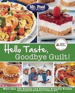 Mr-Food-Test-Kitchens-Hello-Taste-Goodbye-Guilt-Over-150-Healthy-and-Diabet