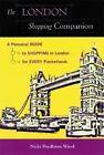 London Shopping Companion by Nicki Pendleton Wood (Paperback, 2004)