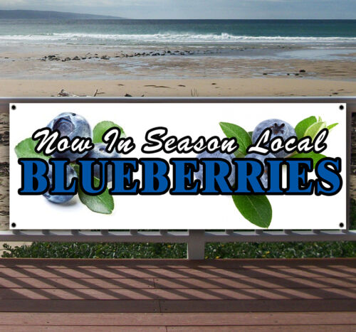 LOCAL BLUEBERRIES Advertising Vinyl Banner Flag Sign Many Sizes Available USA
