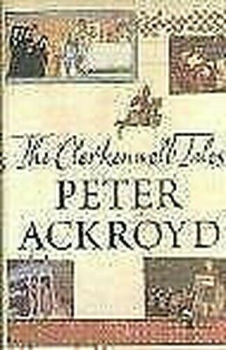 The Clerkenwell Tales von Ackroyd,Peter