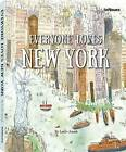 Everyone Loves New York by teNeues Publishing UK Ltd (Hardback, 2015)