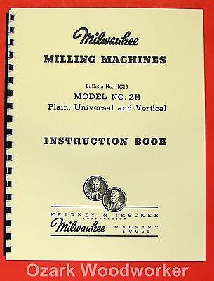 KEARNEY & TRECKER Milwaukee 2H Milling Machines Operator's Manual 0892