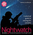 Nightwatch: A Practical Guide to Viewing the Universe by Terence Dickinson (Hardback, 2006)
