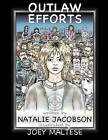 Outlaw Efforts by Natalie Jacobson (Paperback / softback, 2013)