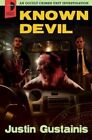Known Devil: An Occult Crimes Unit Investigation by Justin Gustainis (Paperback / softback, 2014)