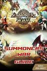 Summoners War Guide: Beat Your Opponents! by Josh Abbott (Paperback / softback, 2015)