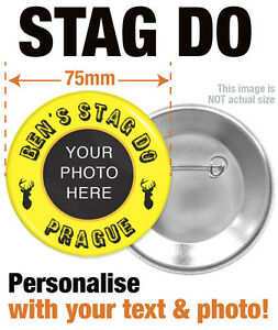 PERSONALISED-CUSTOM-STAG-DO-PARTY-BADGES-YOUR-TEXT-AND-PHOTO-SIZE-75mm