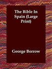 The Bible in Spain by George Borrow (Paperback / softback, 2006)