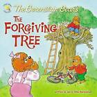 The Berenstain Bears and the Forgiving Tree by Jan Berenstain, Mike Berenstain (Paperback, 2011)