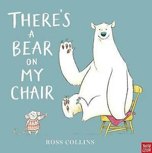 Theres-a-Bear-on-My-Chair-Ross-Collins-Used-Good-Book