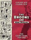 Broons/Oor Wullie: The Glory Years: v.14 by D.C.Thomson & Co Ltd (Hardback, 2009)