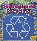 Garbage and Recycling by Chris Oxlade (Hardback, 2012)