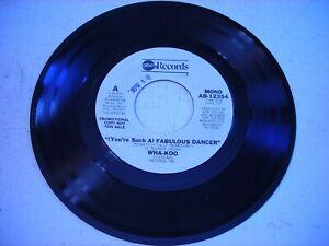 PROMO-Wha-Koo-Fabulous-Dancer-1978-45rpm-VG