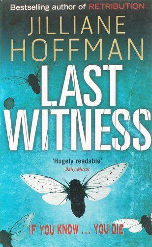 Last Witness By  Jilliane Hoffman. 9780141017129