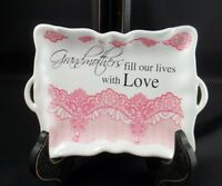 Decorative Trinket Candy Dish Utensil Holder Grandmothers Fill Our Lives W/ Love