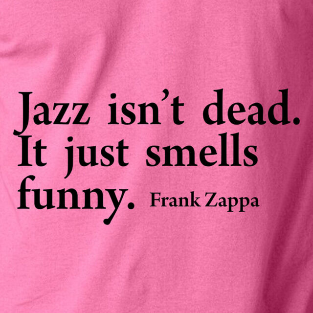 Frank Zappa Tobacco Quote T Shirt