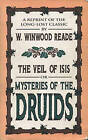 Veil of Isis: Mysteries of the Druids by Winwood Reade (Paperback, 1992)