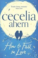How to Fall in Love, Ahern, Cecelia, New Book