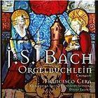 Johann Sebastian Bach - Bach: Orgelbüchlein (2013)
