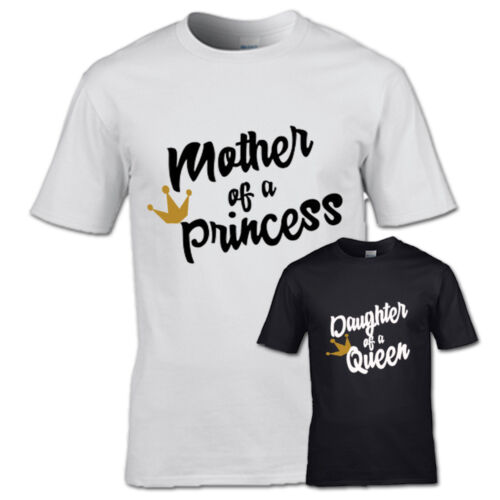 MOTHER OF PRINCESS AND DAUGHTER OF A QUEEN TSHIRT KING QUEEN PRINCESS PRINCE