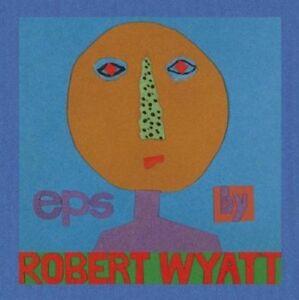 Robert-Wyatt-Eps-NEW
