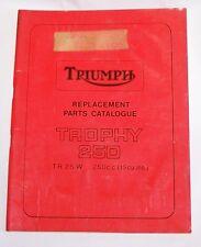 TRIUMPH REPLACEMENT PARTS CATALOG TROPHY 250 TR25W FACTORY MANUAL TR 25 W TR25