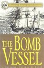 The Bomb Vessel: 4 A Nathaniel Drinkwater Novel by Richard Woodman (Paperback, 2000)