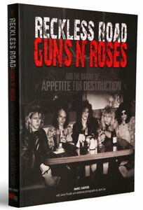 Guns-N-039-Roses-Reckless-Road-book-Marc-Canter-1985-1986-live-photos-amp-stories
