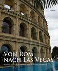 Von Rom nach Las Vegas von Anita Rieche (2012, Taschenbuch)